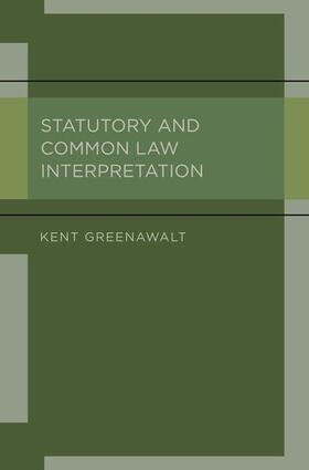 Greenawalt | Statutory and Common Law Interpretation | Buch | sack.de