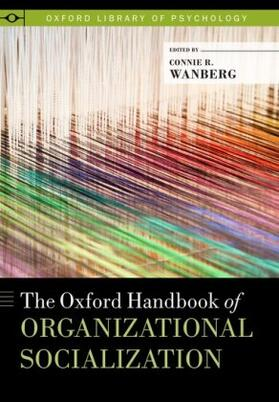 Wanberg | The Oxford Handbook of Organizational Socialization | Buch | sack.de