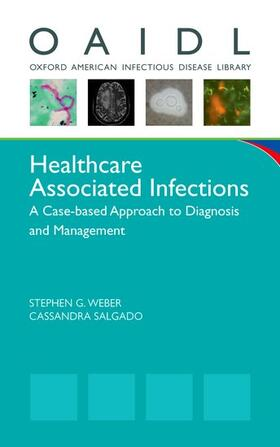 Weber / Salgado   Healthcare Associated Infections   Buch   sack.de