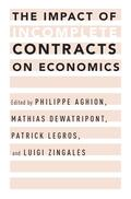 Aghion / Dewatripont / Legros |  The Impact of Incomplete Contracts on Economics | Buch |  Sack Fachmedien