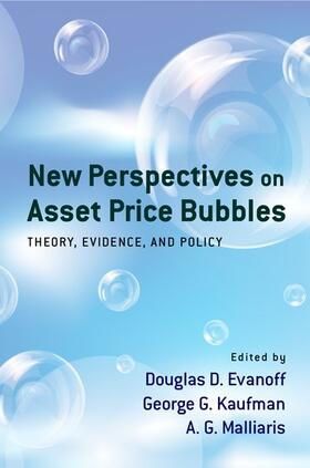 Evanoff / Kaufman / Malliaris | New Perspectives on Asset Price Bubbles: Theory, Evidence, and Policy | Buch | sack.de