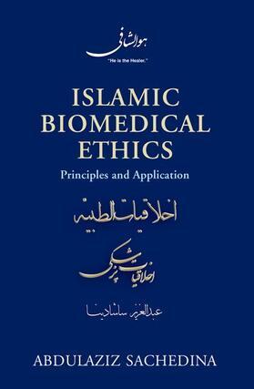 Sachedina | Islamic Biomedical Ethics | Buch | sack.de