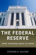 Axilrod |  The Federal Reserve: What Everyone Needs to Know(r) | Buch |  Sack Fachmedien