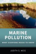 Weis |  Marine Pollution: What Everyone Needs to Know(r) | Buch |  Sack Fachmedien