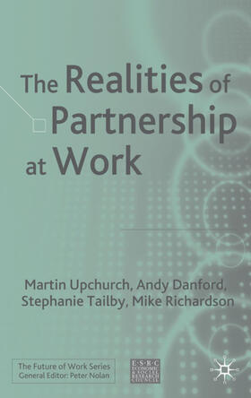 Upchurch / Tailby / Danford | The Realities of Partnership at Work | Buch | sack.de