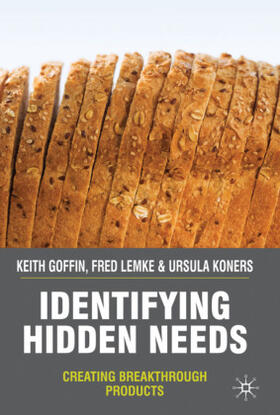 Goffin / Lemke / Koners | Identifying Hidden Needs | Buch | sack.de