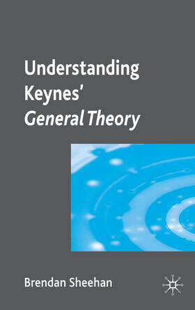 Sheehan | Understanding Keynes' General Theory | Buch | sack.de