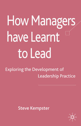 Kempster | How Managers Have Learnt to Lead | Buch | sack.de