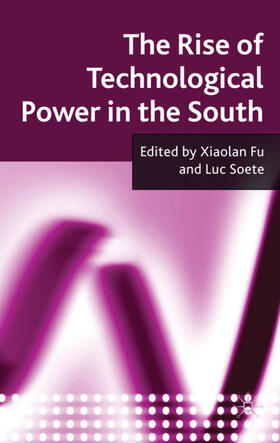 Fu / Soete | The Rise of Technological Power in the South | Buch | sack.de