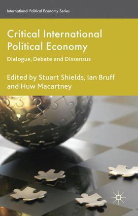 Shields / Bruff / Macartney | Critical International Political Economy | Buch | sack.de