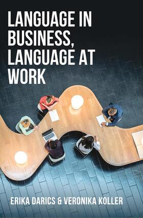 Darics / Koller | Language in Business, Language at Work | Buch | sack.de
