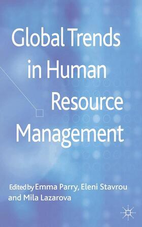 Parry / Stavrou / Lazarova | Global Trends in Human Resource Management | Buch | sack.de