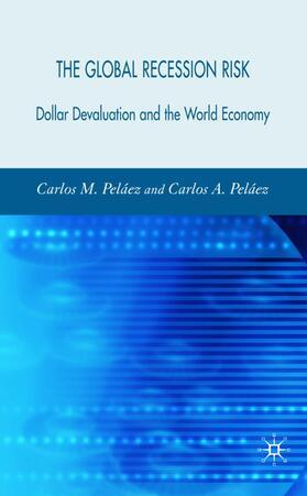 Peláez   The Global Recession Risk   Buch   sack.de