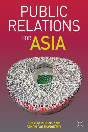 Morris / Goldsworthy | Public Relations for Asia | Buch | sack.de