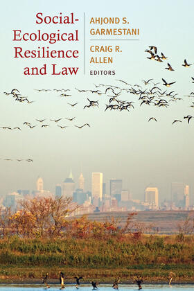Garmestani / Allen | Social-Ecological Resilience and Law | Buch | sack.de