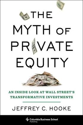 Hooke   The Myth of Private Equity   Buch   sack.de
