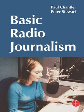 Chantler / Stewart | Basic Radio Journalism | Buch | sack.de