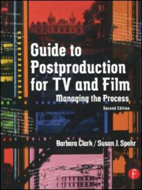 Clark / Spohr | Guide to Postproduction for TV and Film | Buch | sack.de