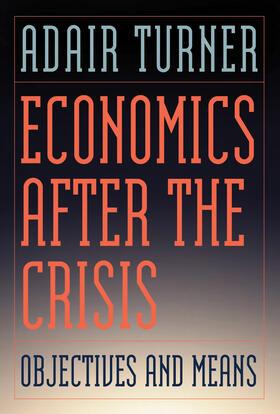 Turner | Economics After the Crisis | Buch | sack.de