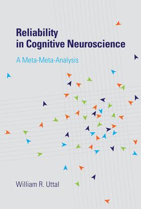 Uttal   Reliability in Cognitive Neuroscience   Buch   sack.de