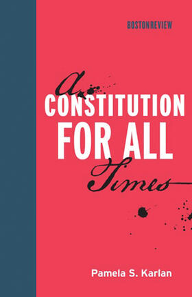 Karlan | A Constitution for All Times | Buch | sack.de