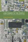 Dunbar-Hester |  Low Power to the People | Buch |  Sack Fachmedien