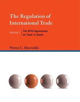 Mavroidis | The Regulation of International Trade | Buch | sack.de