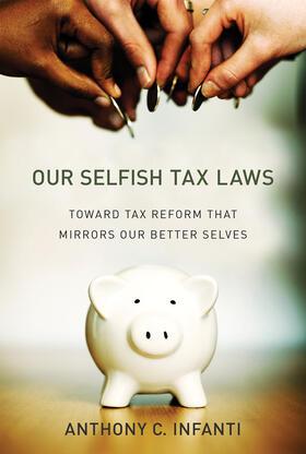 Infanti | Our Selfish Tax Laws | Buch | sack.de