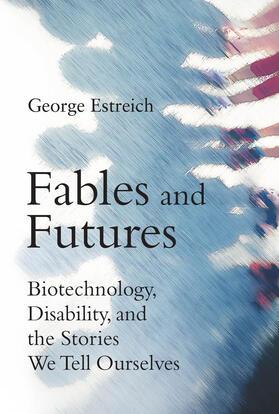 Estreich | Fables and Futures | Buch | sack.de