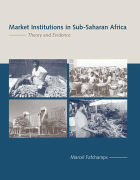Fafchamps | Market Institutions in Sub-Saharan Africa | Buch | sack.de