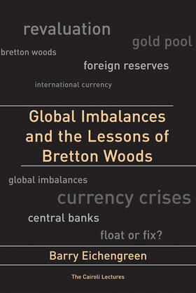 Eichengreen | Global Imbalances and the Lessons of Bretton Woods | Buch | sack.de