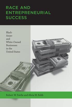 Fairlie / Robb   Race and Entrepreneurial Success   Buch   sack.de