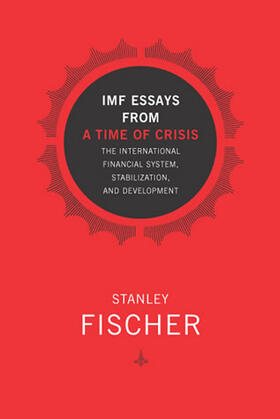 Fischer | IMF Essays from a Time of Crisis | Buch | sack.de