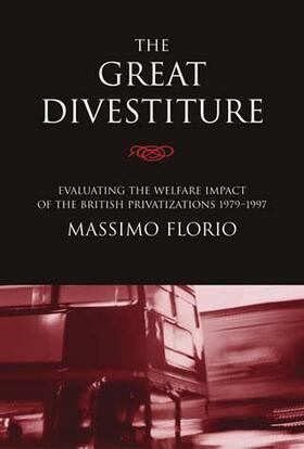 Florio | The Great Divestiture | Buch | sack.de