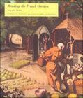 Dantec / Dantec    Reading the French Garden   Buch    Sack Fachmedien
