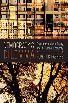 Paehlke | Democracy's Dilemma | Buch | sack.de
