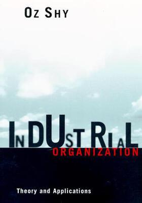 Shy | Industrial Organization | Buch | sack.de