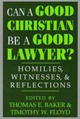 Can a Good Christian Be a Good Lawyer?   Buch   sack.de