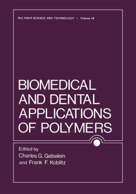 Gebelein / Koblitz | Biomedical and Dental Applications of Polymers | Buch | sack.de