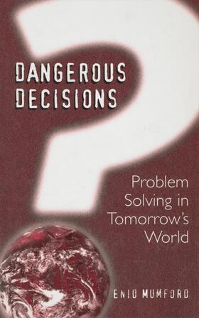 Mumford | Dangerous Decisions | Buch | sack.de