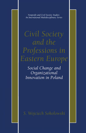 Sokolowski | Civil Society and the Professions in Eastern Europe | Buch | sack.de