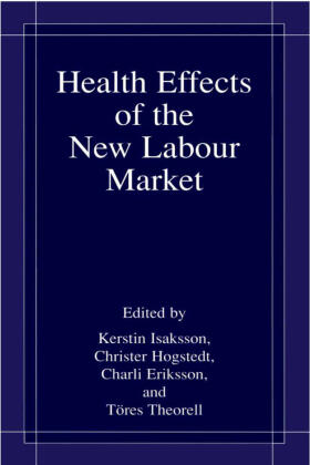 Isaksson / Theorell / Eriksson   Health Effects of the New Labour Market   Buch   sack.de