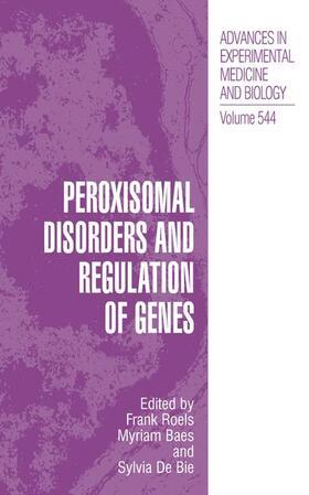 Roels / Baes / Delanghe | Peroxisomal Disorders and Regulation of Genes | Buch | sack.de