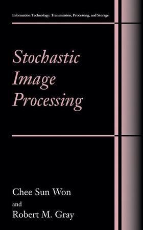 Chee Sun Won / Gray   Stochastic Image Processing   Buch   sack.de