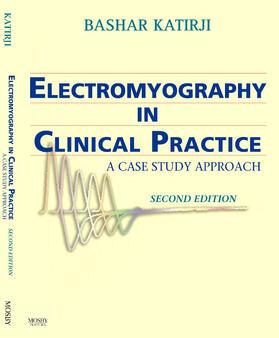 Katirji | Electromyography in Clinical Practice | Buch | sack.de