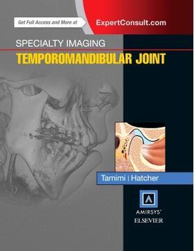 Tamimi / Hatcher | Specialty Imaging: Temporomandibular Joint | Buch | sack.de