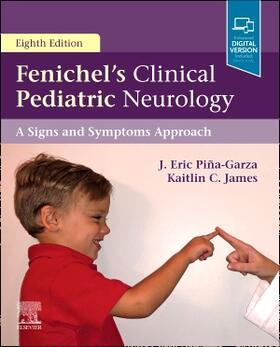 Piña-Garza / James | Fenichel's Clinical Pediatric Neurology | Buch | sack.de