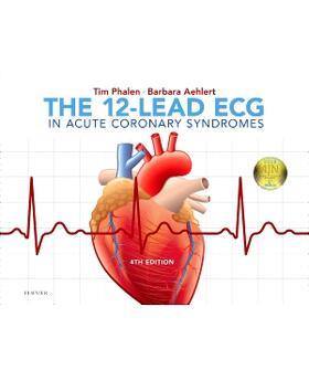 Phalen / Aehlert | 12-Lead ECG in Acute Coronary Syndromes | Buch | sack.de