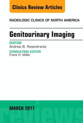 Rosenkrantz | Genitourinary Imaging, an Issue of Radiologic Clinics of North America, Volume 55-2 | Buch | sack.de