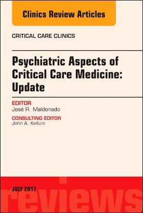 Maldonado | Psychiatric Aspects of Critical Care Medicine, an Issue of Critical Care Clinics, Volume 33-3 | Buch | sack.de